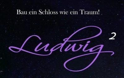 LUDWIG 2 Das Musical …der König kehrt zurück nach Füssen